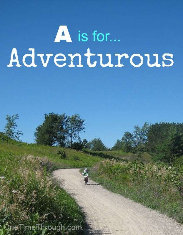 A is for Adventurous