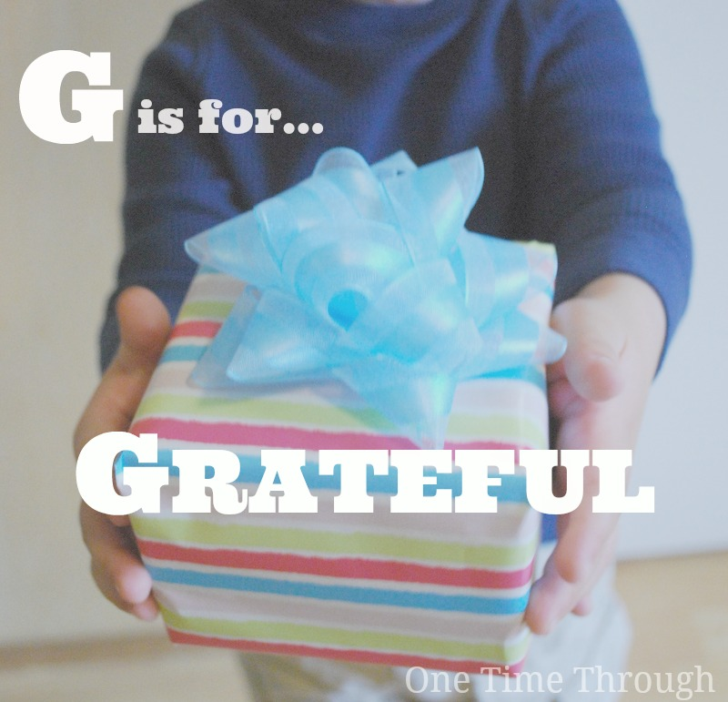 G is for Grateful