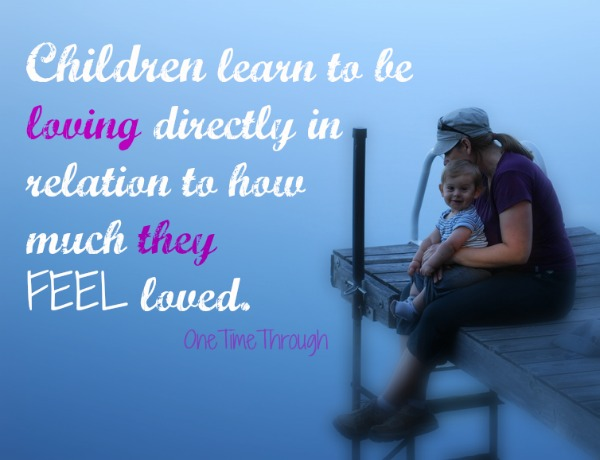 Children Learn to Be Loving
