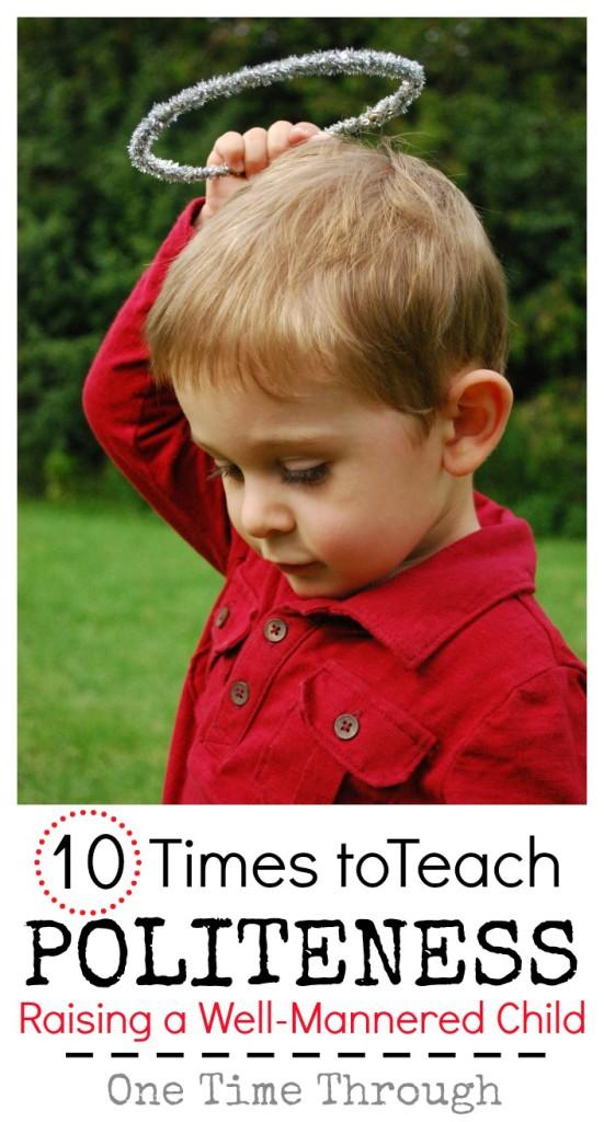 10 Times To Teach Politeness