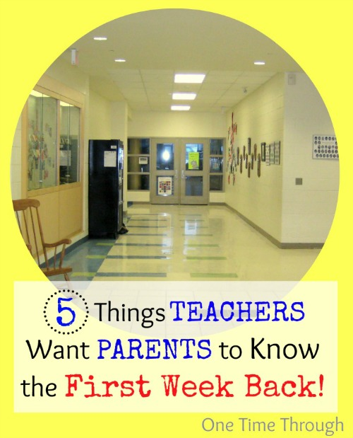 5 Things Teachers Want Parents to Know the First Week Back to School