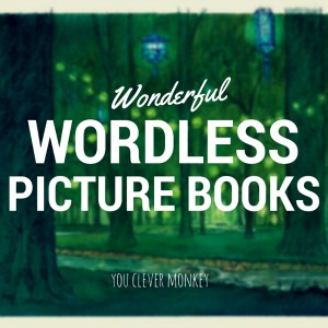 Wordless Picture Books