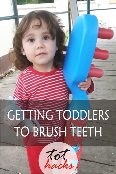 Tot Hacks Tooth Brushing Tips