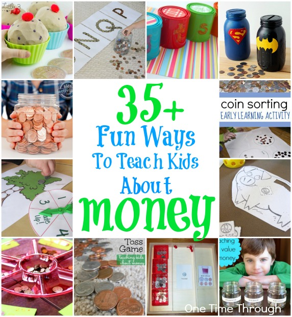 35 Fun Ways to Teach Kids About Money