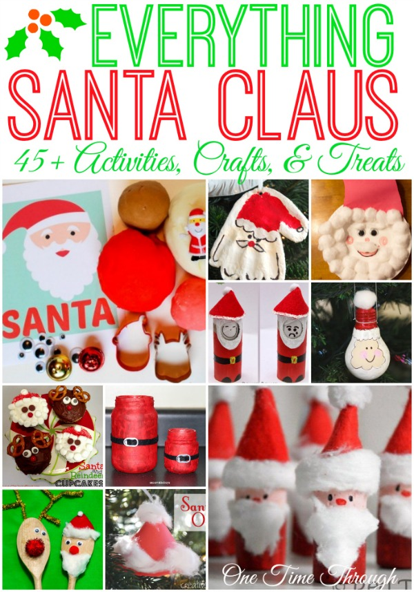 Everything santa claus 45 kids ideas for christmas one time through everything santa claus 45 kids ideas for christmas spiritdancerdesigns Image collections