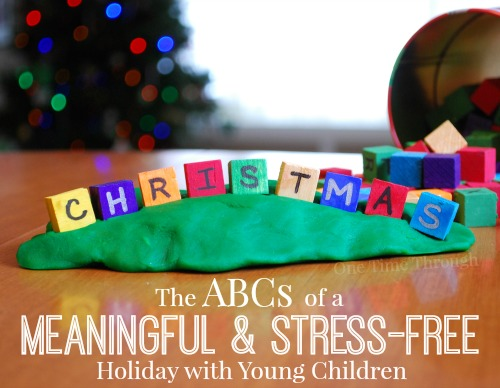 ABCs of a Meaningful and Stress-Free Christmas with Young Children