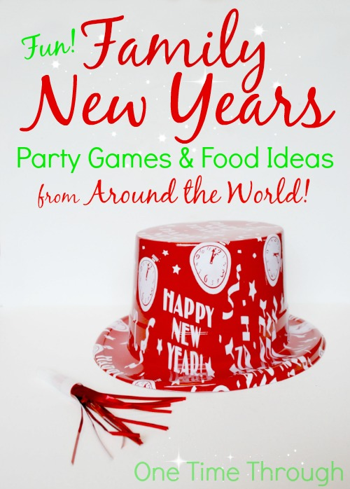 Family New Years Games & Food Ideas from Around the World