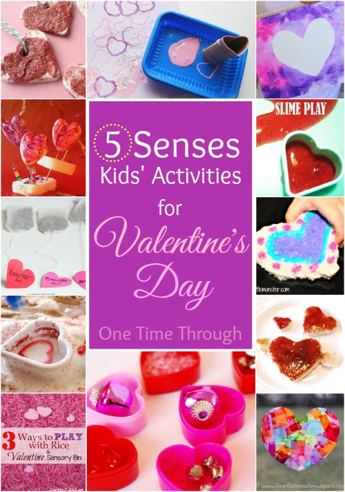 A 5 Senses Valentine S Day For Kids One Time Through