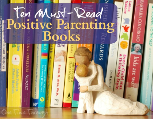 10 Must Read Positive Parenting Books