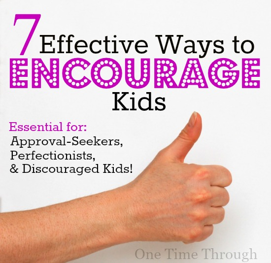 7 Effective Ways to Encourage Kids