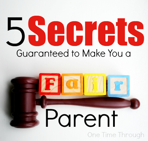 5 Secrets to Being a Fair Parent