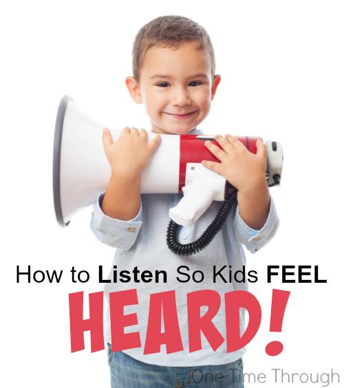 How to Listen So Kids Feel Heard