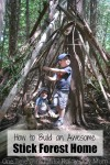 How to Build An Awesome Kids Stick Forest House
