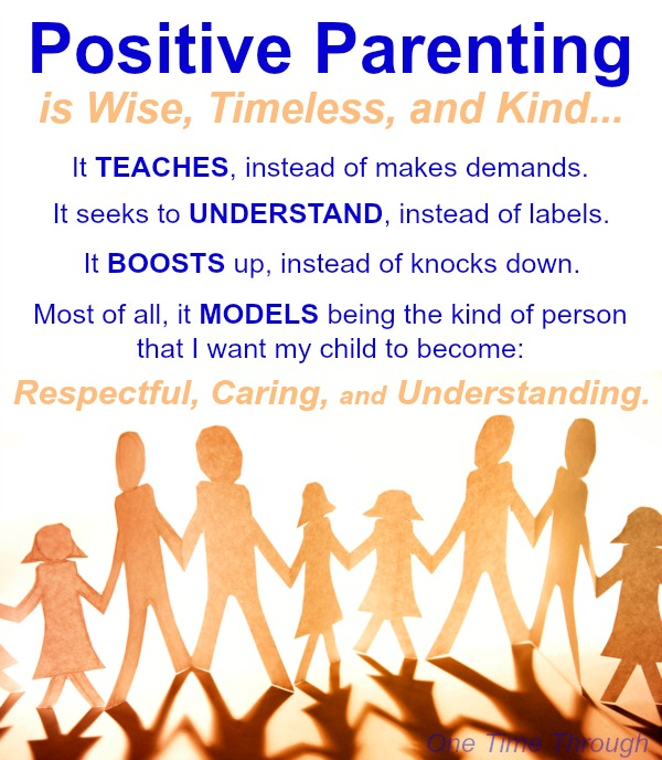 Positive Parenting is Wise Quote