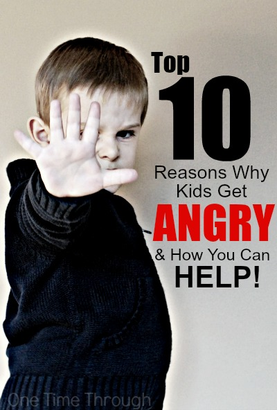 Top 10 Reasons Angry Kids