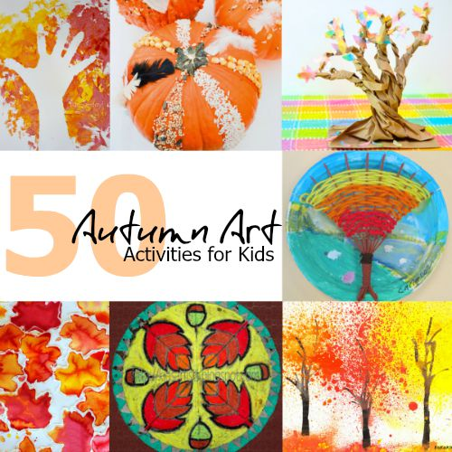 50 Autumn Art Activities for Kids - One Time Through