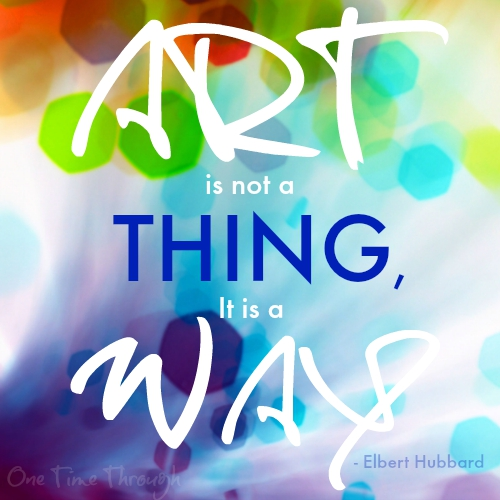 Art is not a thing Quote