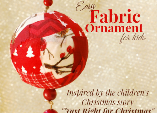 Easy Fabric Ornaments that are Just Right For Christmas