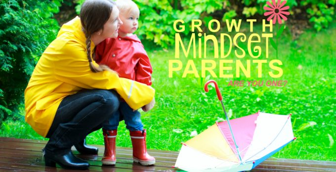 A Growth Mindset Parenting Self-Assessment