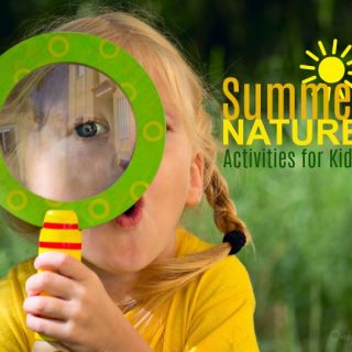 Summer Nature Activities for Kids