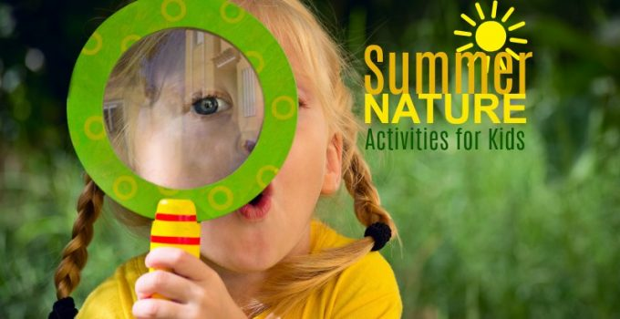 15 Summer Nature Activities for Kids