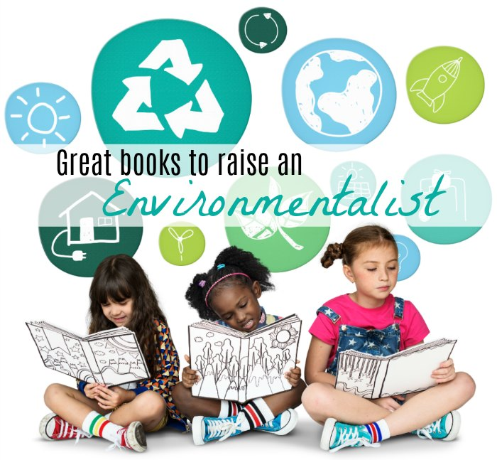 Raise an Environmentalist