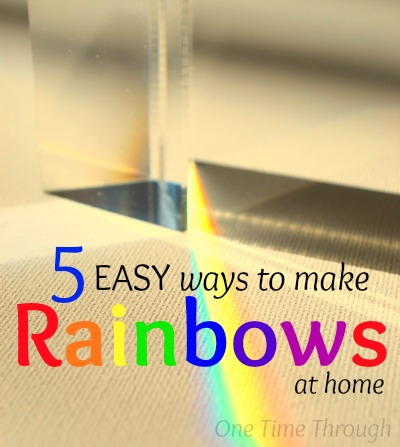 fun ways to make rainbows at home