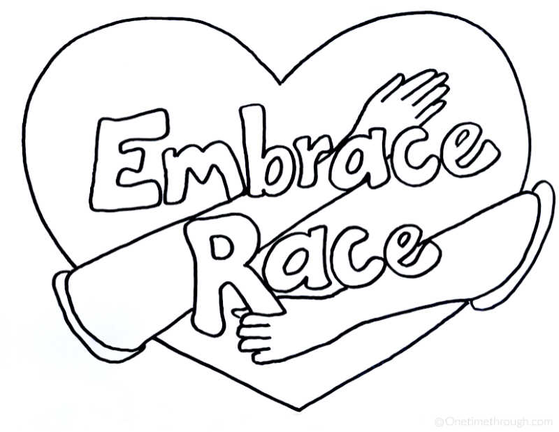 A kids' colouring sheet or poster that says Embrace Race.