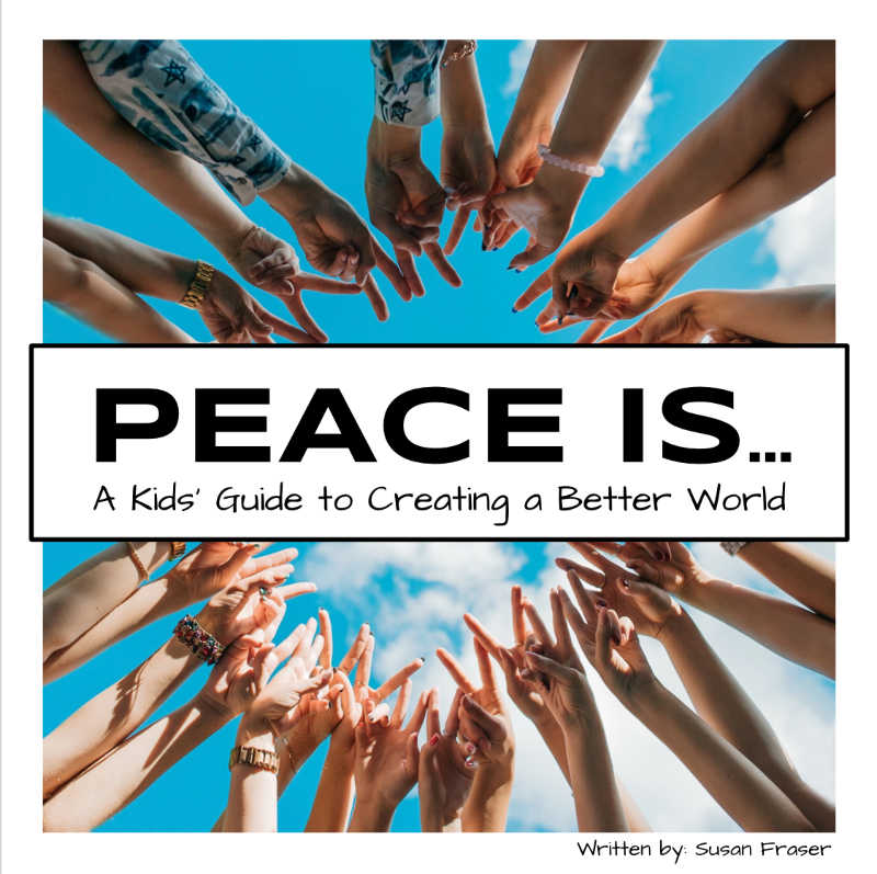 Book cover of Peace Is book for kids