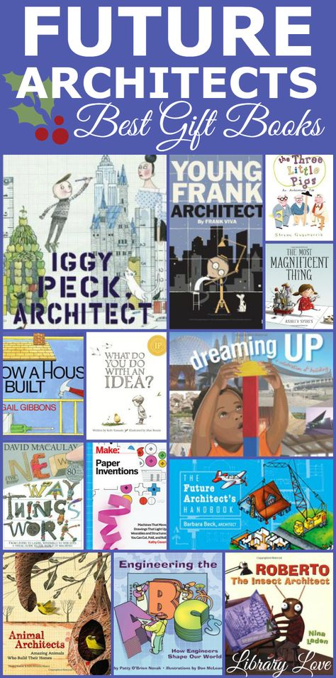 Shows pictures of best books for kids who want to be future architects