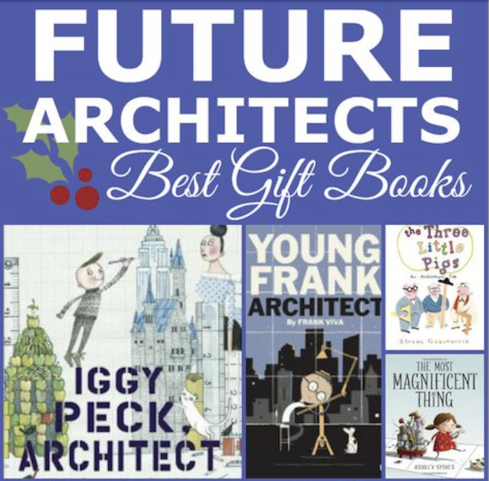 Best Inspiring Books For Future Architects And Engineers One Time Through